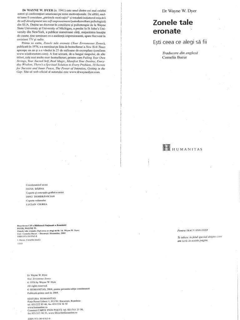 Wayne Dyer - Zonele Tale Eronate (Esti ceea ce alegi sa fii).pdf